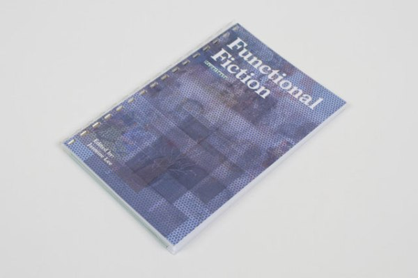 Fig. 10 Functional Fiction catalogue edited by Jasmine Lee, graphic design by Corey Margulis